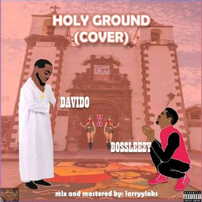 Bossleezy - Holy Ground (Cover)